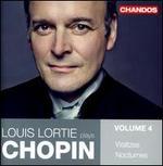 Louis Lortie Plays Chopin, Vol. 4: Waltzes; Nocturnes