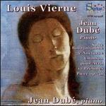 Louis Vierne: Suite Bourguignone; 3e Nocturne; Chanson pour Avrill; 12 Préludes; Pièce Op. 69