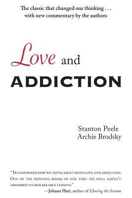 Love and Addiction - Peele, Stanton, and Brodsky, Archie