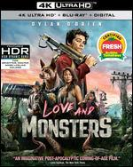 Love and Monsters [Includes Digital Copy] [4K Ultra HD Blu-ray/Blu-ray]