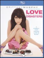 Love and Other Disasters [Blu-ray] - Alek Keshishian