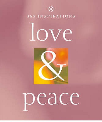 Love and Peace - Braybrooke, Marcus