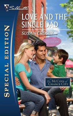 Love and the Single Dad - Crosby, Susan