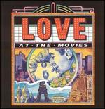 Love at the Movies: Classic Love Themes - Various Artists