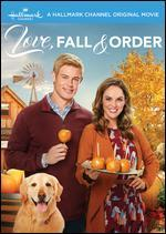 Love, Fall and Order