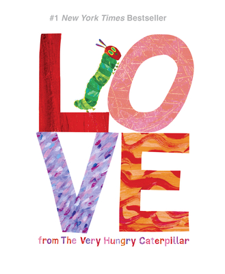 Love from the Very Hungry Caterpillar - Carle, Eric