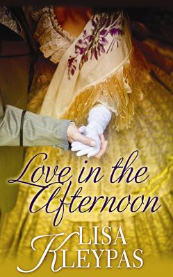 Love in the Afternoon - Kleypas, Lisa