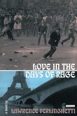 Love in the Days of Rage - Ferlinghetti, Lawrence