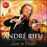 Love in Venice - André Rieu