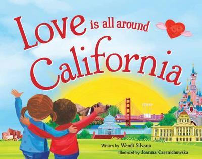 Love Is All Around California - Silvano, Wendi