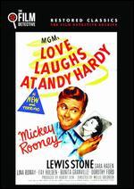Love Laughs at Andy Hardy - Willis Goldbeck