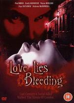Love Lies Bleeding - William Tannen