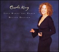 Love Makes the World [Deluxe Edition] - Carole King