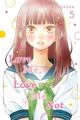 Love Me, Love Me Not, Vol. 5, 5 - Sakisaka, Io