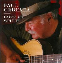 Love My Stuff - Paul Geremia