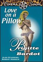 Love on a Pillow - Roger Vadim