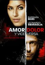 Love, Pain & Vice Versa - Alfonso Pineda-Ulloa