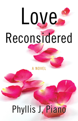 Love Reconsidered - Piano, Phyllis J
