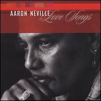 Love Songs - Aaron Neville