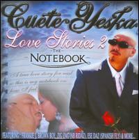 Love Stories 2: The Notebook - Cuete Yeska