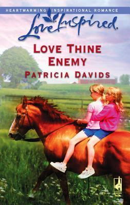 Love Thine Enemy - Davids, Patricia