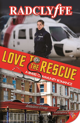 Love to the Rescue - Radclyffe