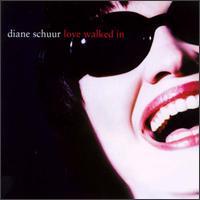 Love Walked In - Diane Schuur
