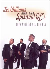 Love Will Go All the Way - Lee Williams & the Spiritual QC's