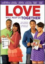 Love Will Keep Us Together - Roger Melvin