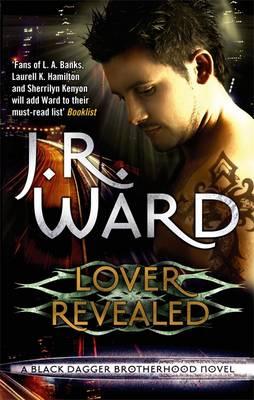 Lover Revealed - Ward, J. R.