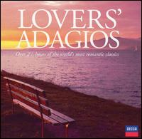 Lovers' Adagios - Alexandre Lagoya (guitar); Carlos Bonell (guitar); Cristina Ortiz (piano); György Sebök (piano); Henryk Szeryng (violin);...