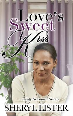 Love's Sweet Kiss - Lister, Sheryl