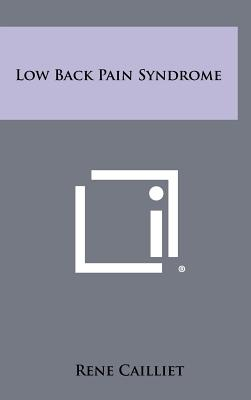 Low Back Pain Syndrome - Cailliet, Rene, MD