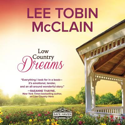 Low Country Dreams - McClain, Lee Tobin, and Eby, Tanya (Read by)