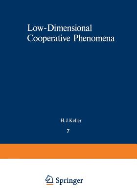 Low-Dimensional Cooperative Phenomena: The Possibility of High-Temperature Superconductivity - Keller, H (Editor)