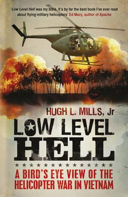 Low Level Hell - Mills, Hugh, and Anderson, Robert