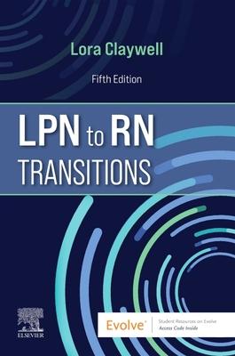 LPN to RN Transitions - Claywell, Lora, Msn, RN