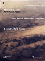 Lucerne Festival Orchestra: Memorial Concert for Claudio Abbado