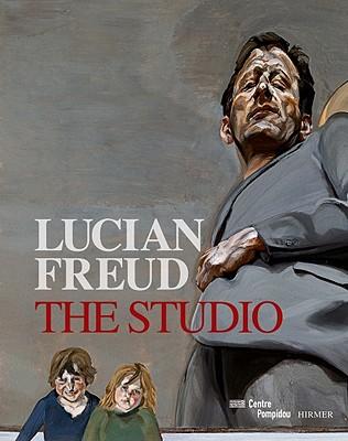 Lucian Freud: The Studio - Freud, Lucian