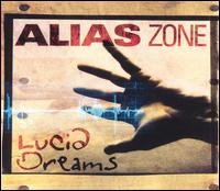 Lucid Dreams - Alias Zone