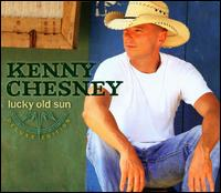 Lucky Old Sun [Deluxe Edition] - Kenny Chesney