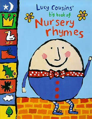 Lucy Cousins' Big Book of Nursery Rhymes -