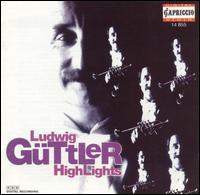 Ludwig Güttler Highlights - Armin Mannel (trumpet); Christoph Kircheis (organ); Friedrich Kircheis (organ); Gunar Kaltofen (violin);...