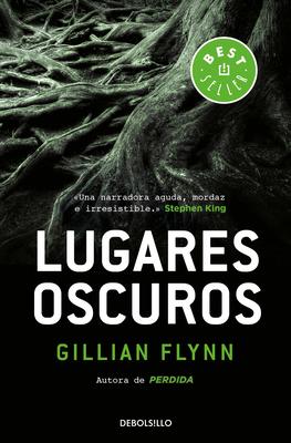 Lugares Oscuros / Dark Places - Flynn, Gillian