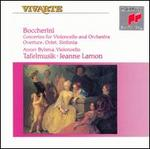 Luigi Boccherini: Concertos for Violoncello and Orchestra; Overture; Octet; Sinfonia