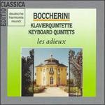 Luigi Boccherini: Keyboard Quintets
