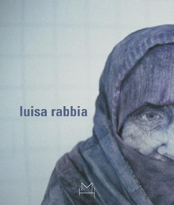 Luisa Rabbia - Rabbia, Luisa