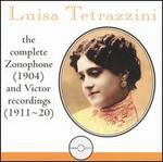 Luisa Tetrazzini: The Complete Zonophone (1904) and Victor Recordings (1911-20)
