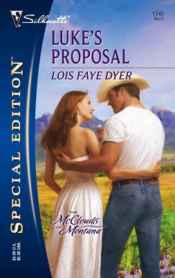 Luke's Proposal - Dyer, Lois Faye