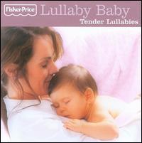 Lullaby Baby: Tender Lullabies - Various Artists